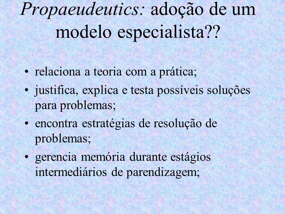 Propaeudeutics: adoção de um modelo especialista