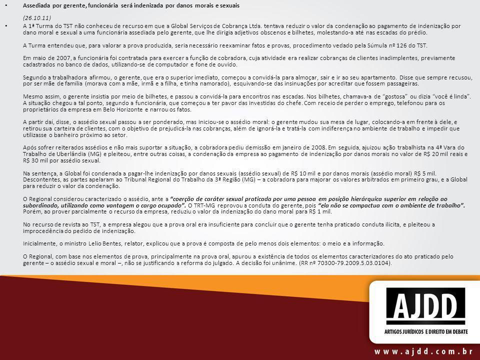 Assediada por gerente, funcionária será indenizada por danos morais e sexuais (26.10.11)