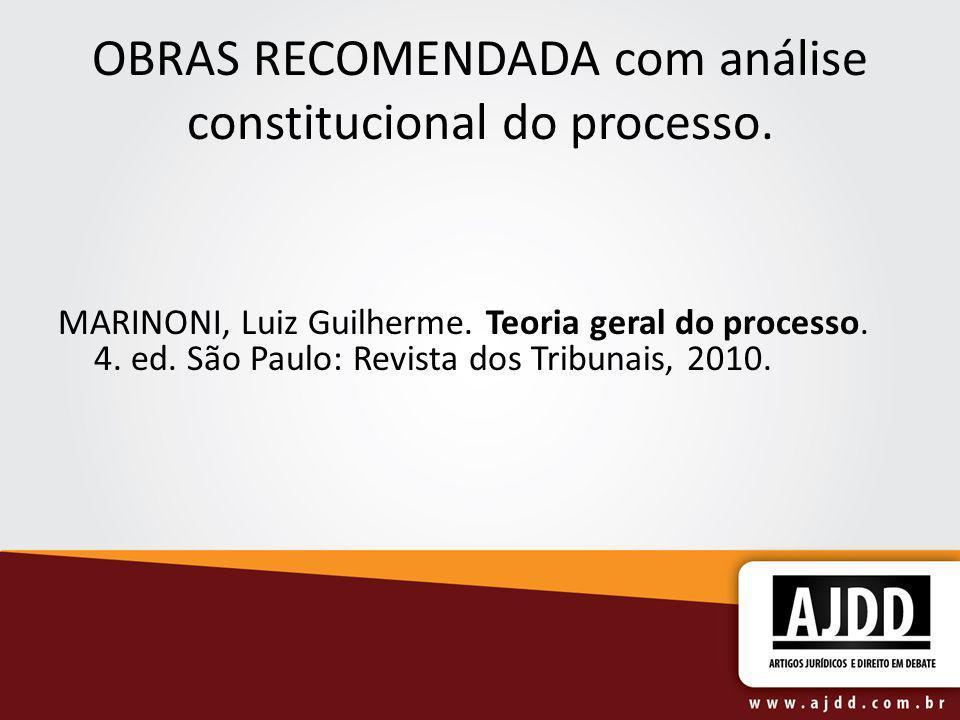 OBRAS RECOMENDADA com análise constitucional do processo.