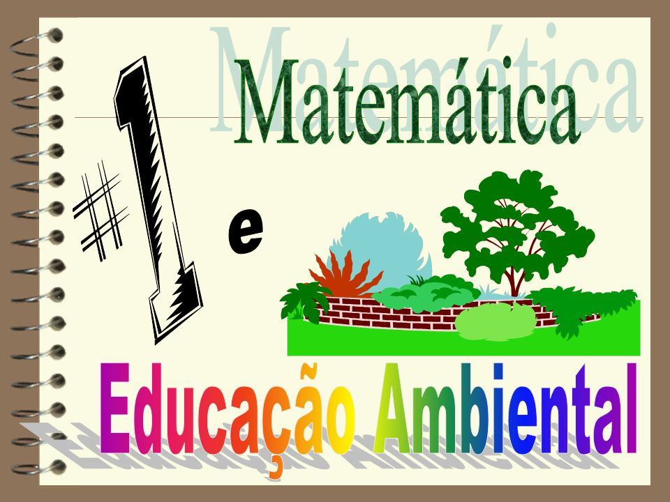Matemática e Educação Ambiental