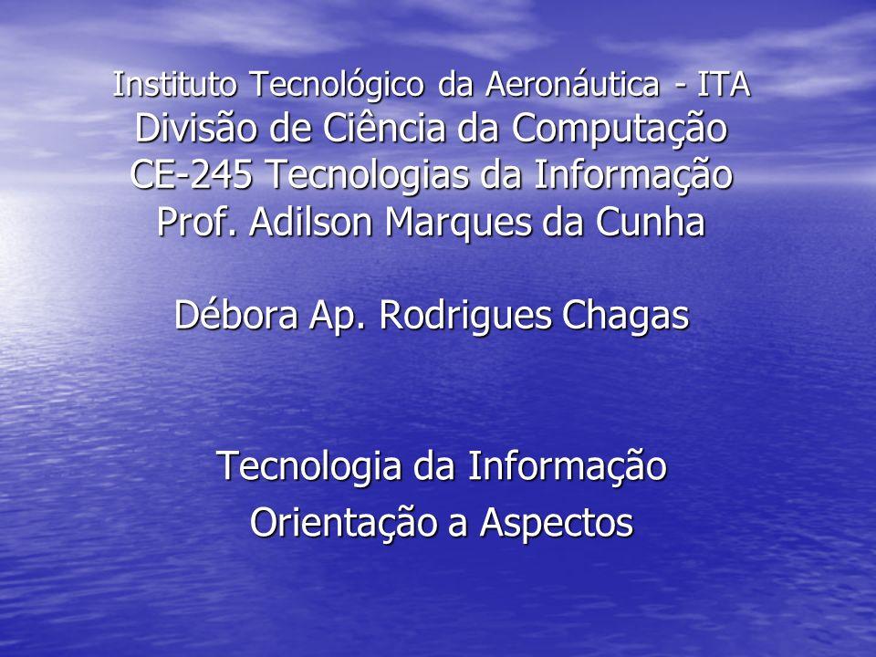 Tecnologia da Informação Orientação a Aspectos