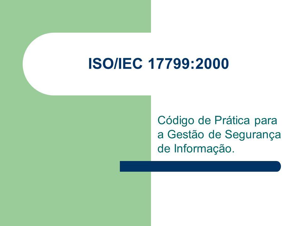 Código de Prática para a Gestão de Segurança de Informação.