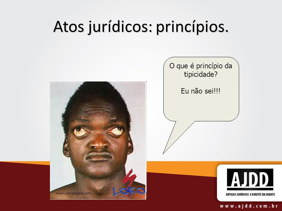 Atos jurídicos: princípios.