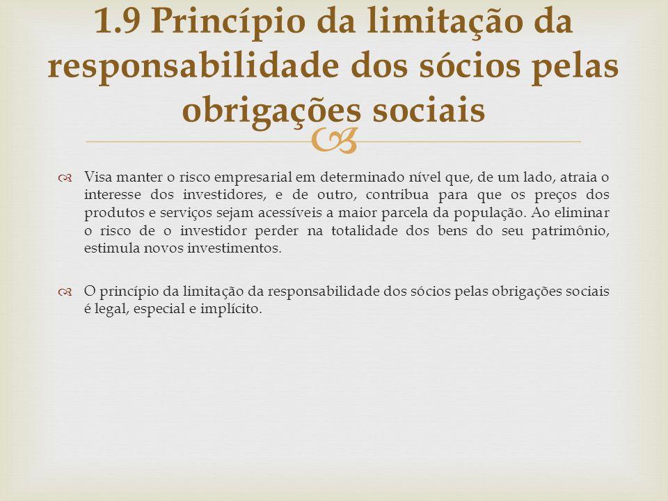 1.9 Princípio da limitação da responsabilidade dos sócios pelas obrigações sociais