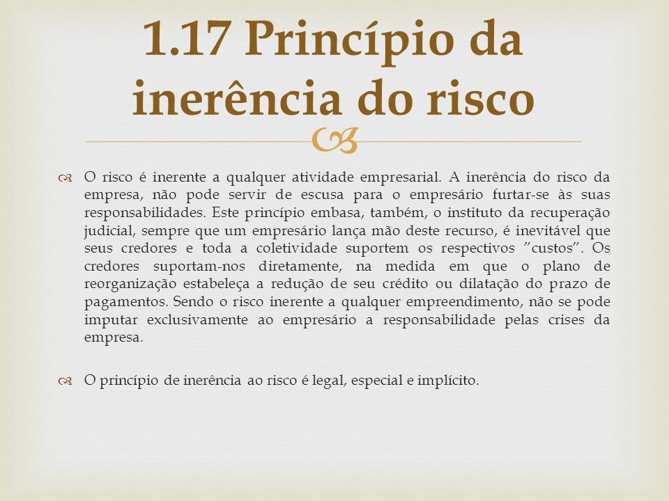 1.17 Princípio da inerência do risco