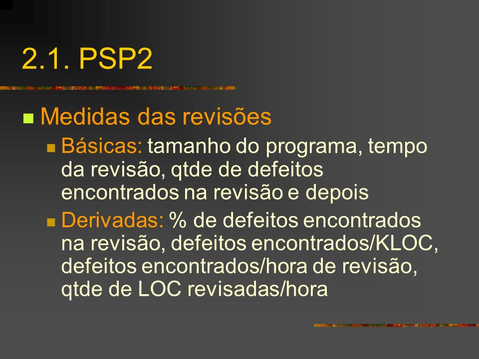 2.1. PSP2 Medidas das revisões