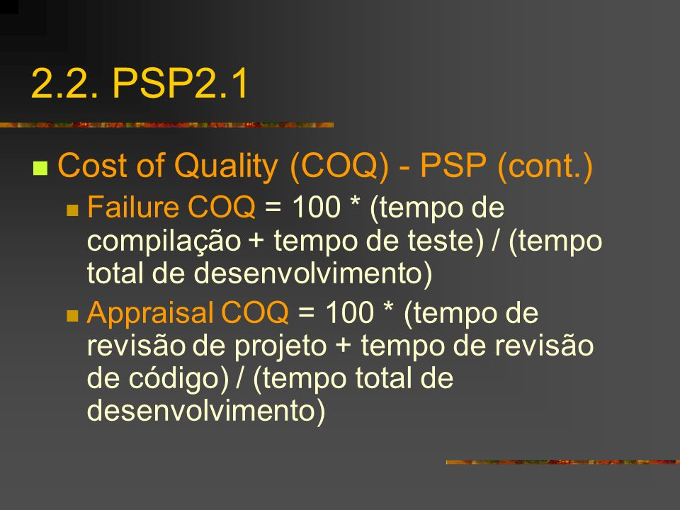 2.2. PSP2.1 Cost of Quality (COQ) - PSP (cont.)