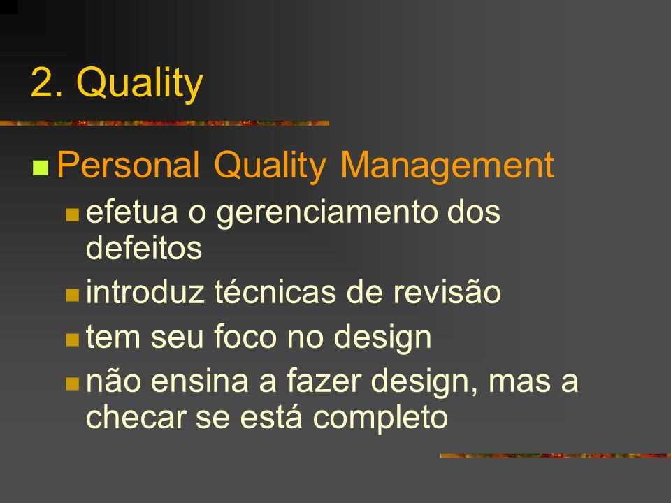 2. Quality Personal Quality Management