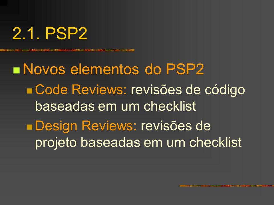 2.1. PSP2 Novos elementos do PSP2