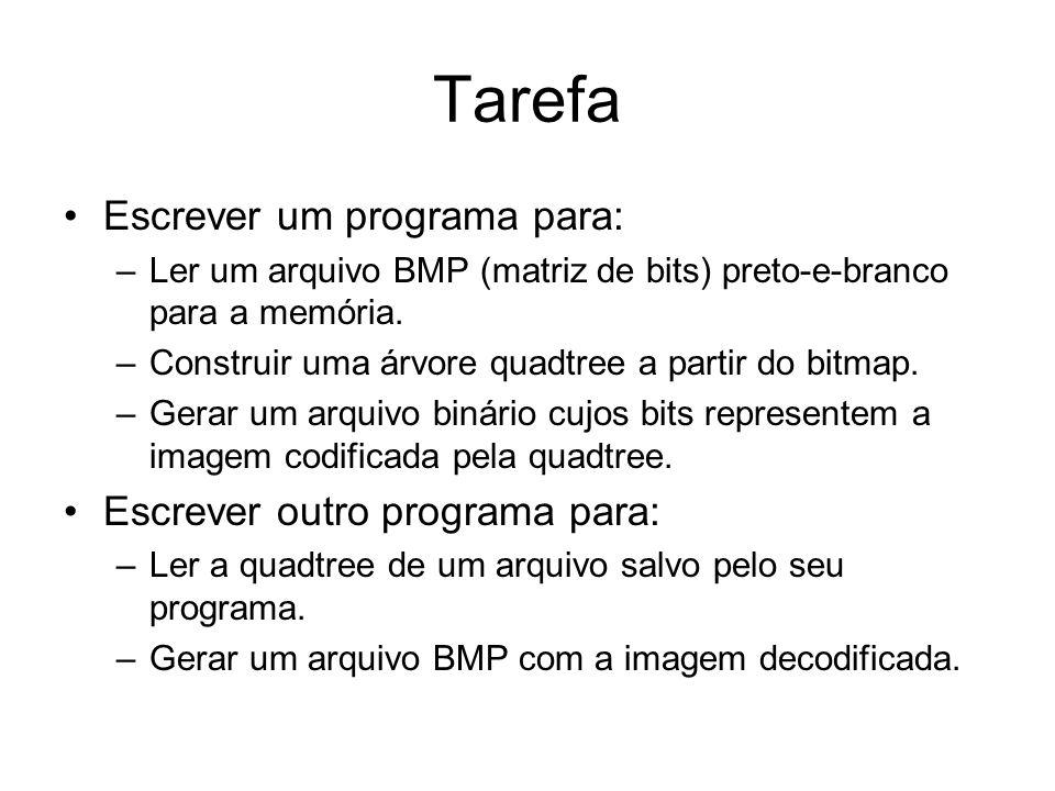 Tarefa Escrever um programa para: Escrever outro programa para: