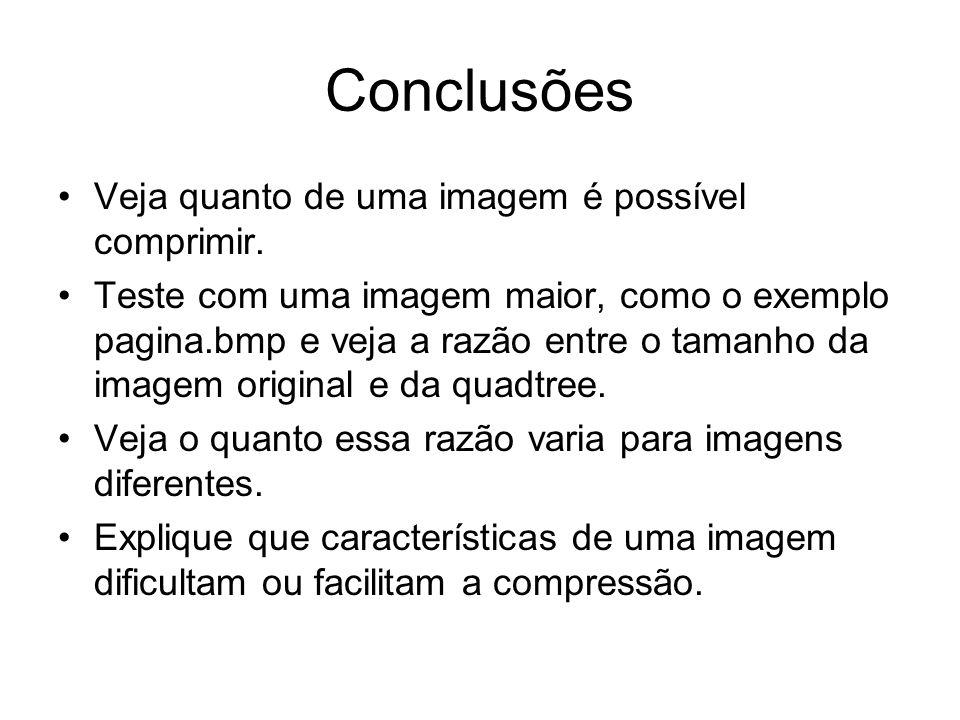 Conclusões Veja quanto de uma imagem é possível comprimir.