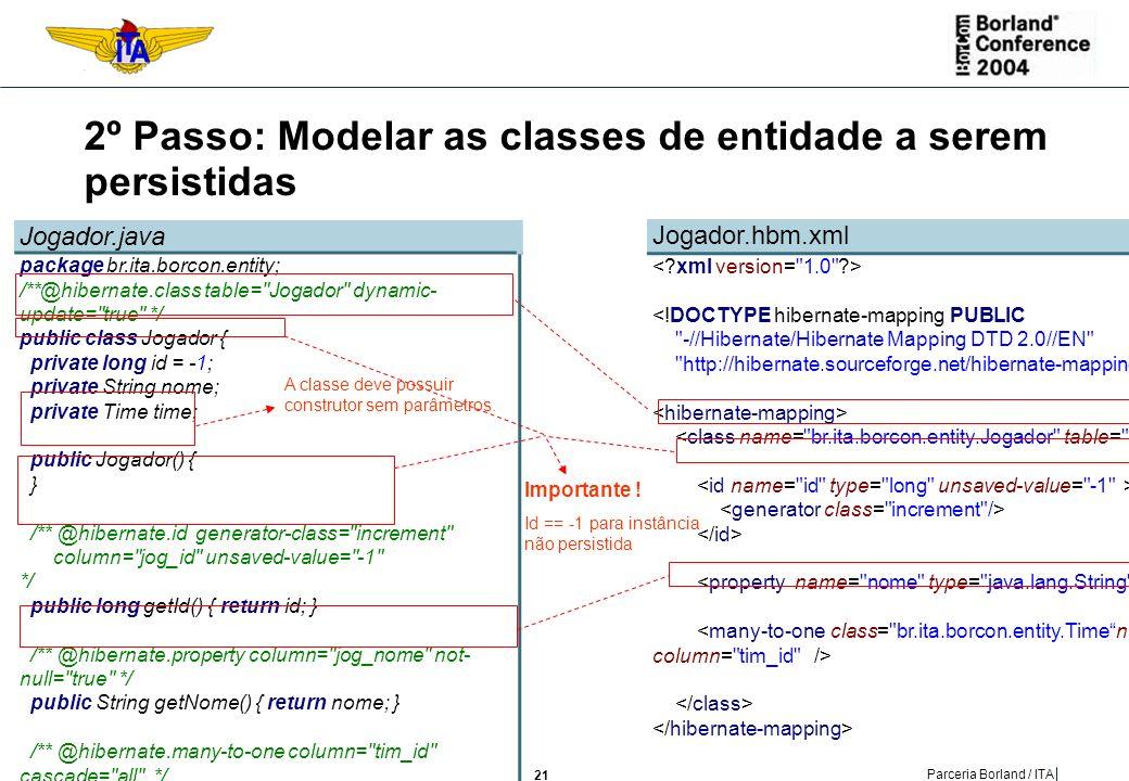 2º Passo: Modelar as classes de entidade a serem persistidas