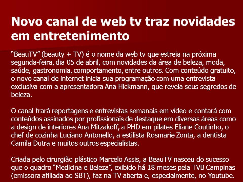 Novo canal de web tv traz novidades em entretenimento