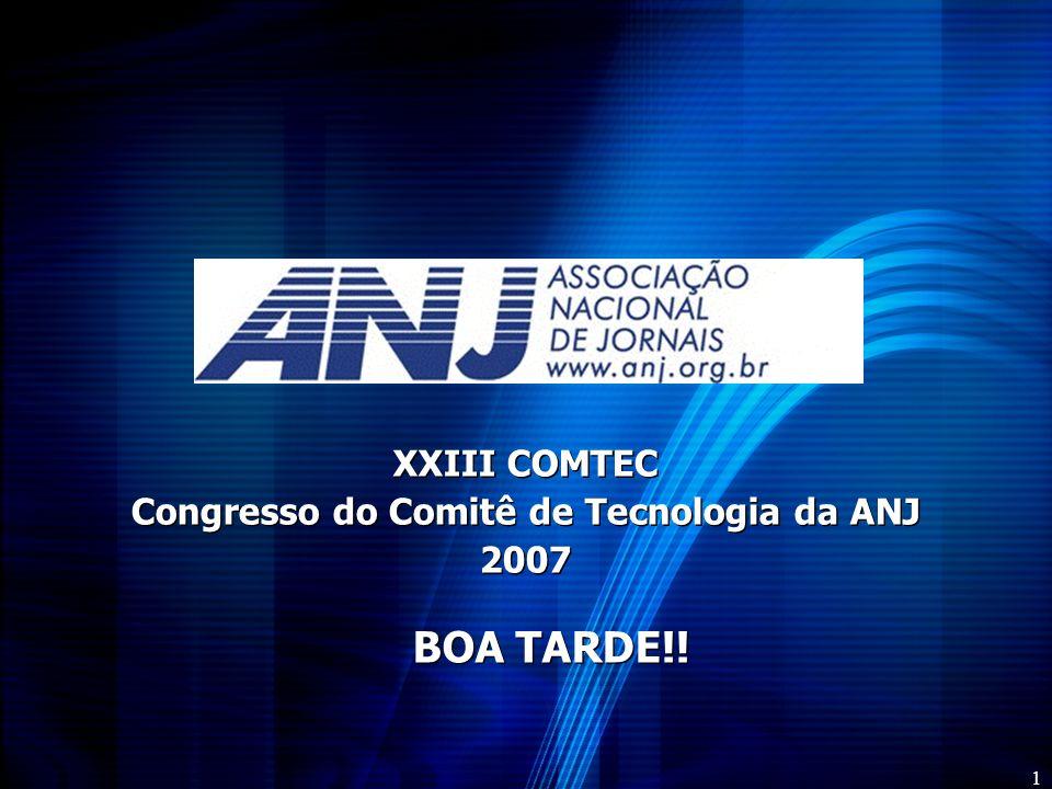 XXIII COMTEC Congresso do Comitê de Tecnologia da ANJ 2007