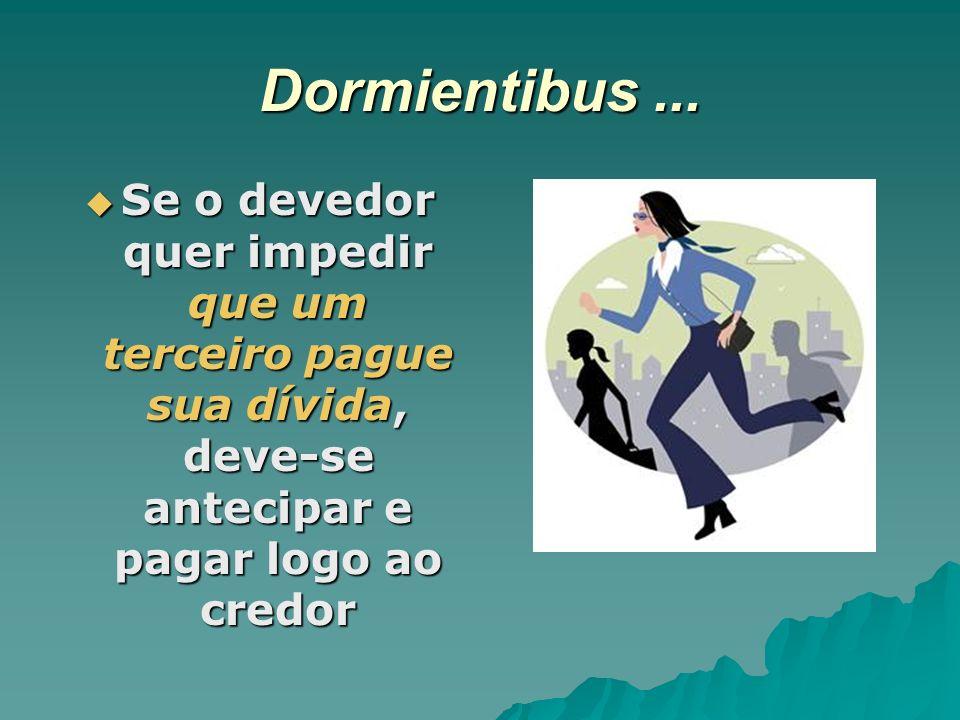 Dormientibus ...