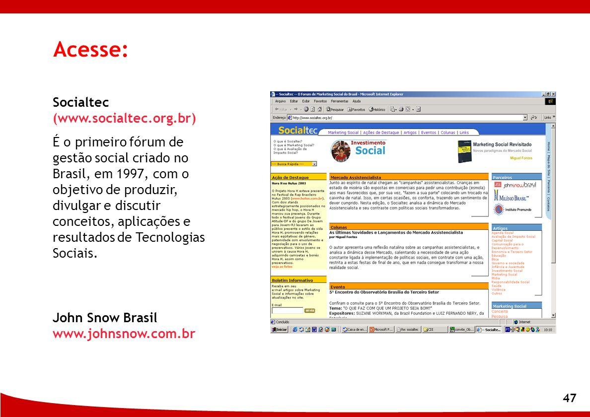 Acesse: Socialtec (www.socialtec.org.br)