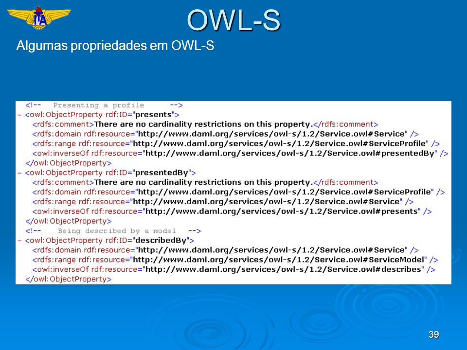 OWL-S Algumas propriedades em OWL-S