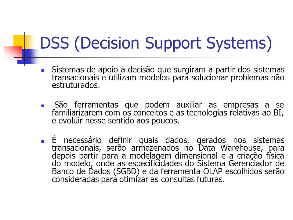 DSS (Decision Support Systems)