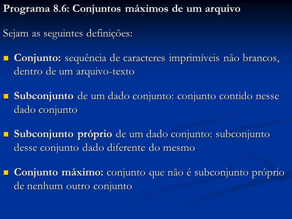 Programa 8.6: Conjuntos máximos de um arquivo