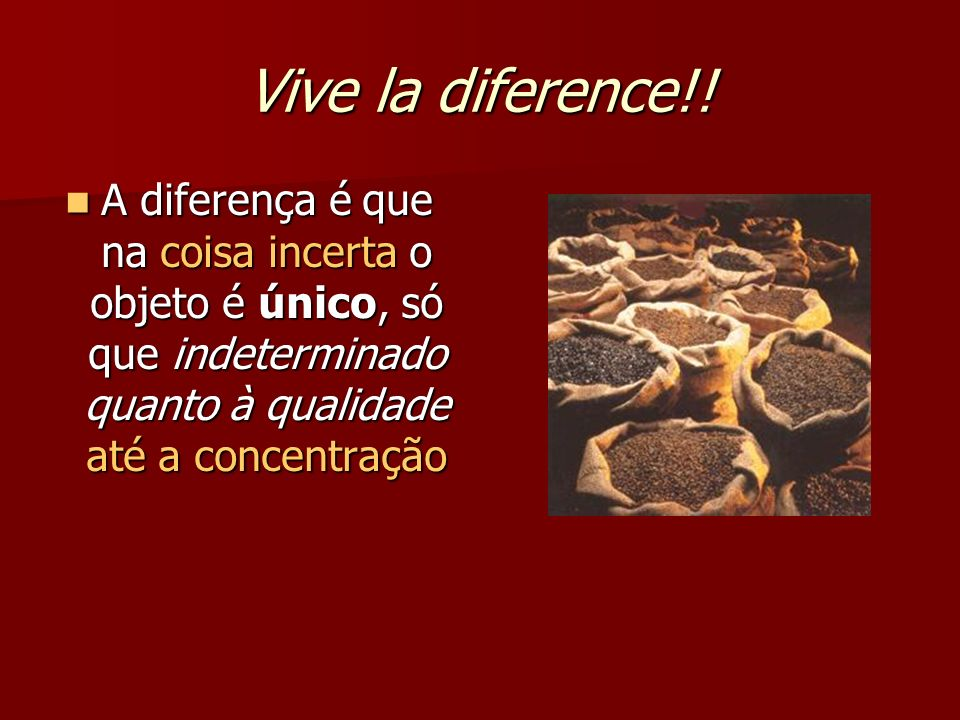 Vive la diference!.