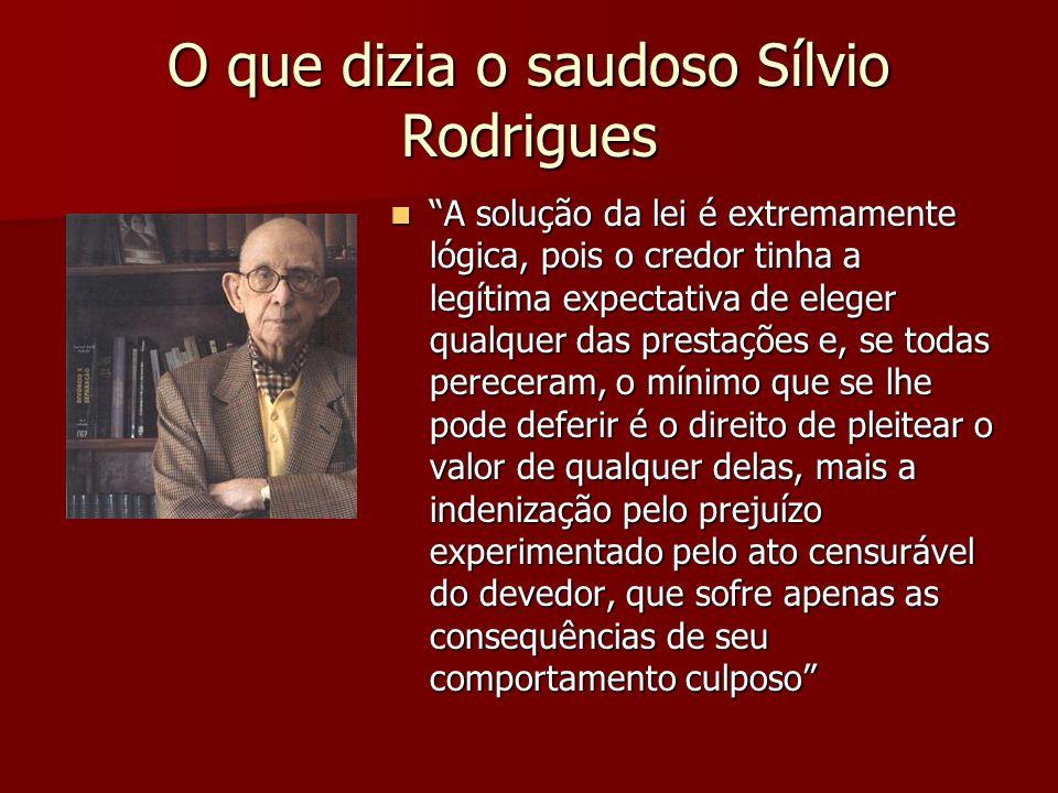 O que dizia o saudoso Sílvio Rodrigues