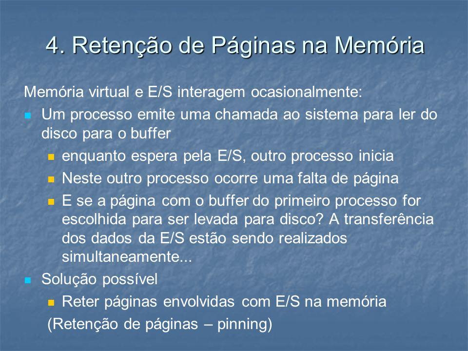 4. Retenção de Páginas na Memória