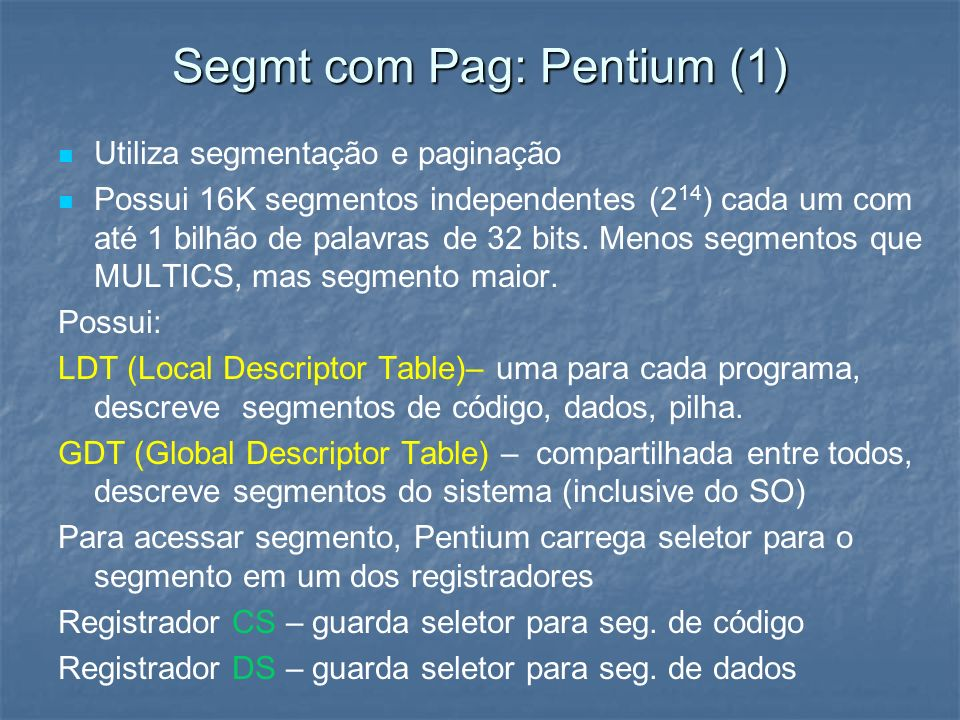 Segmt com Pag: Pentium (1)