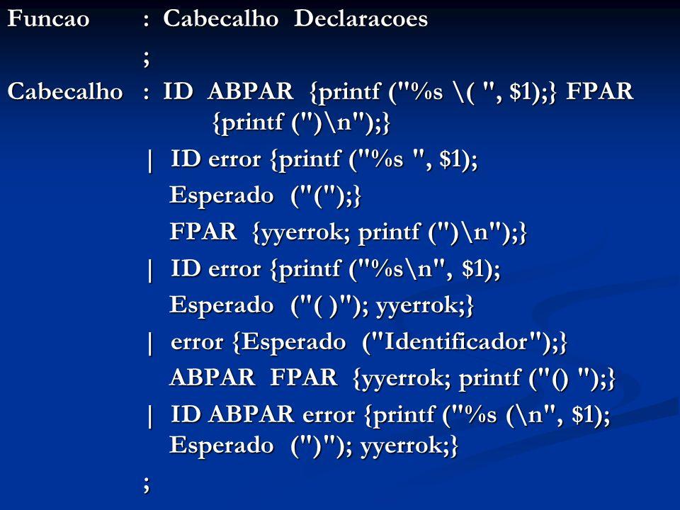 Funcao : Cabecalho Declaracoes