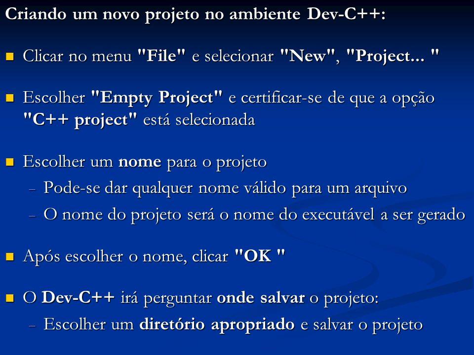 Criando um novo projeto no ambiente Dev-C++: