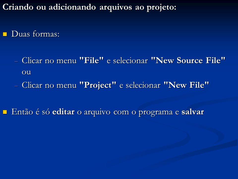 Criando ou adicionando arquivos ao projeto: