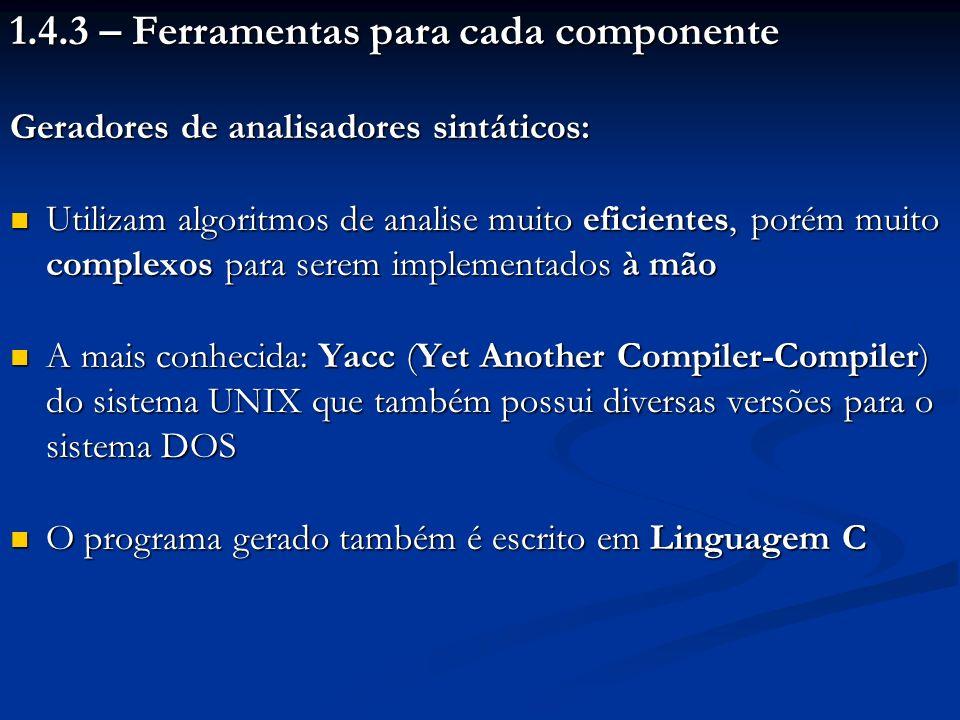 1.4.3 – Ferramentas para cada componente