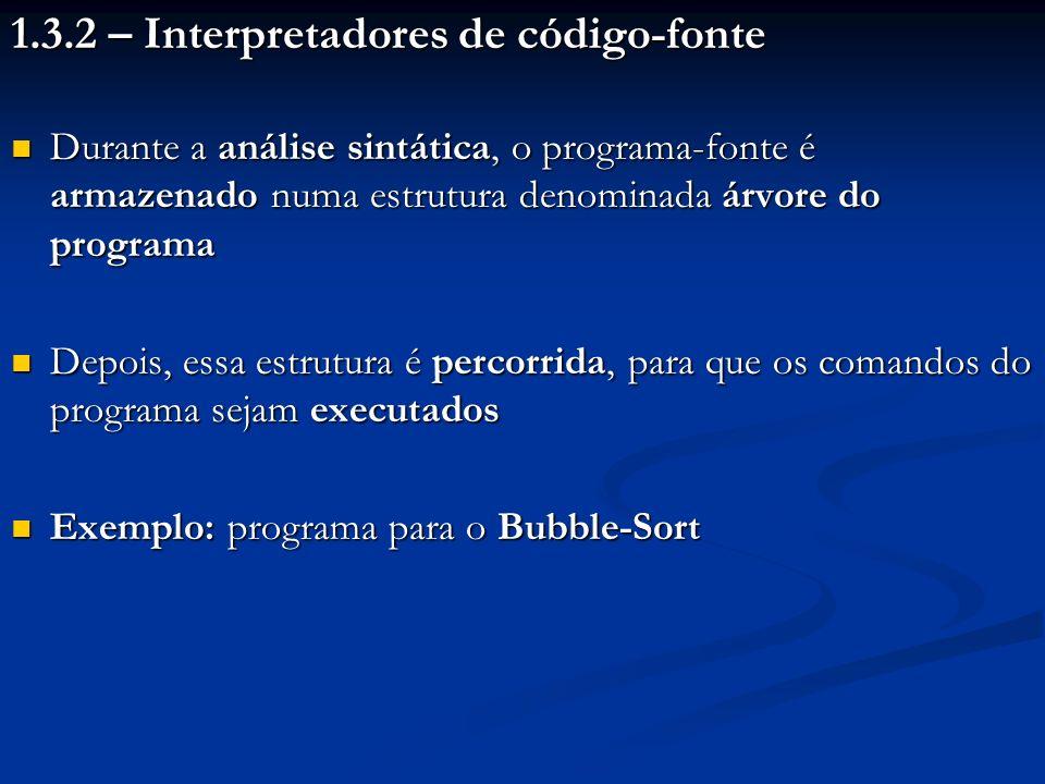 1.3.2 – Interpretadores de código-fonte