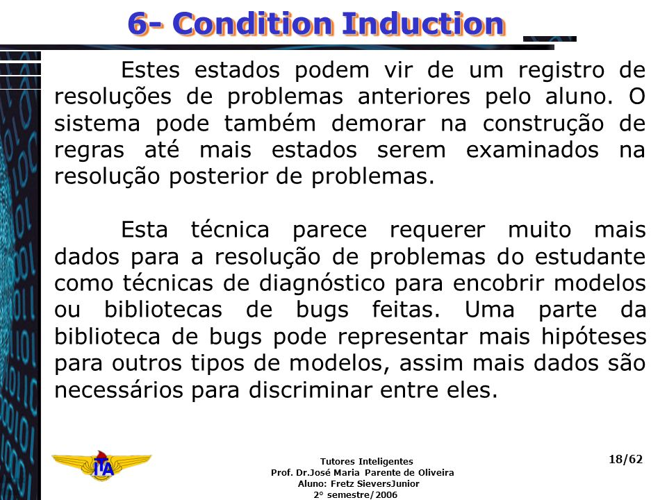 6- Condition Induction