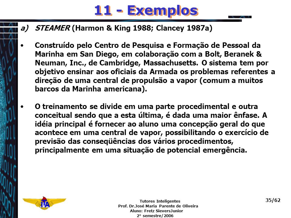 11 - Exemplos STEAMER (Harmon & King 1988; Clancey 1987a)