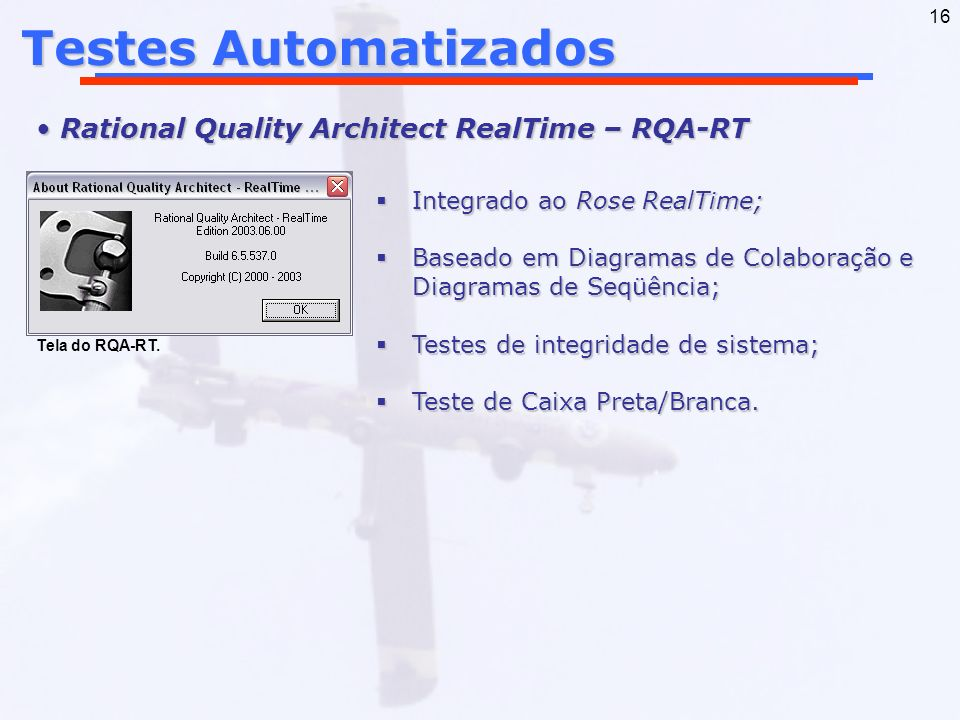 Testes Automatizados Rational Quality Architect RealTime – RQA-RT