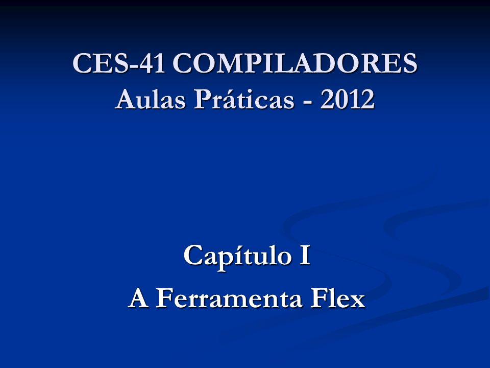 CES-41 COMPILADORES Aulas Práticas - 2012
