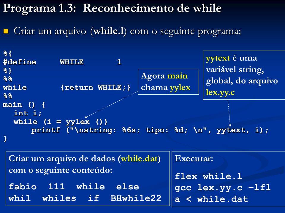 Programa 1.3: Reconhecimento de while
