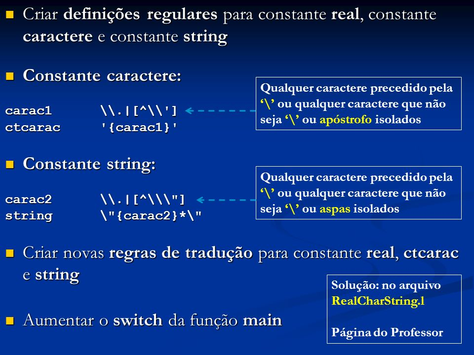 Criar novas regras de tradução para constante real, ctcarac e string