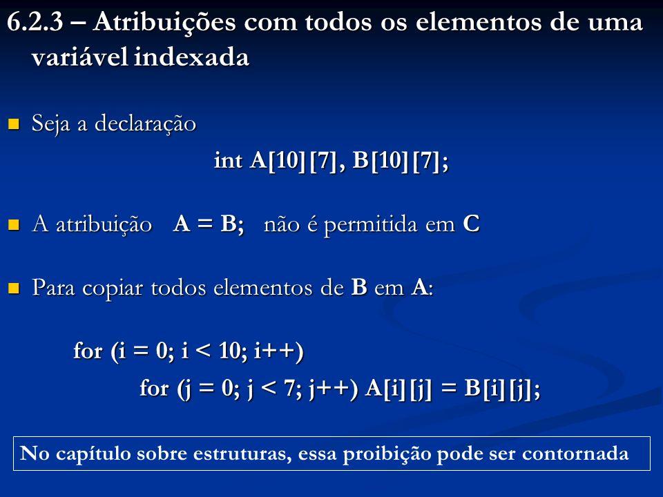 6.2.3 – Atribuições com todos os elementos de uma variável indexada