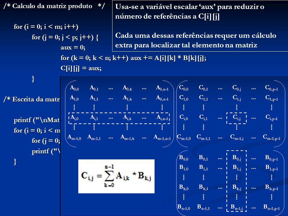 /* Calculo da matriz produto */