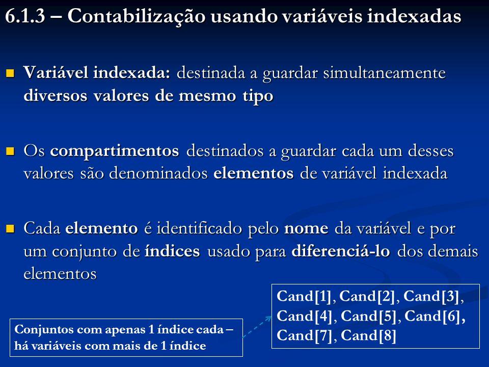 6.1.3 – Contabilização usando variáveis indexadas