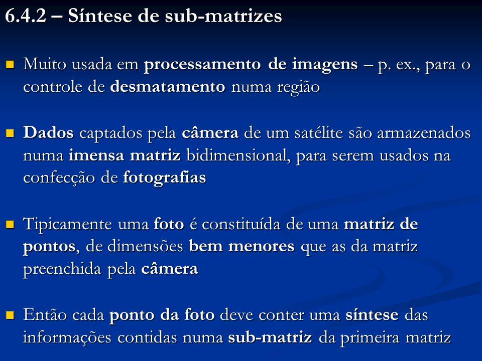 6.4.2 – Síntese de sub-matrizes