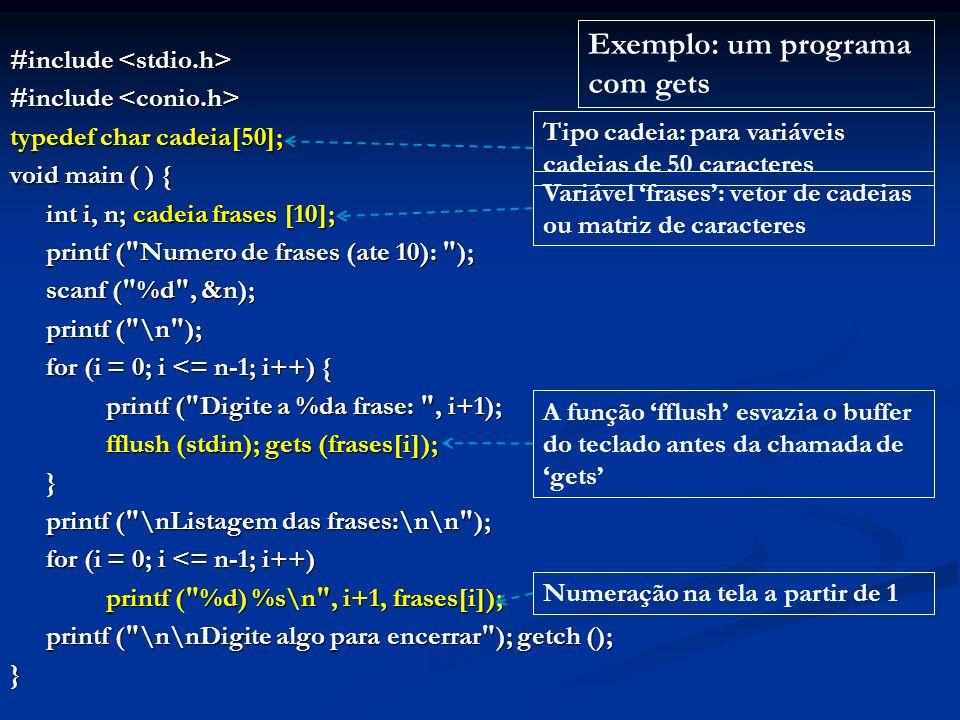 Exemplo: um programa com gets