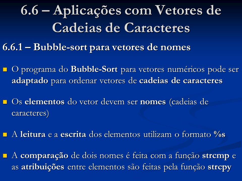 6.6 – Aplicações com Vetores de Cadeias de Caracteres