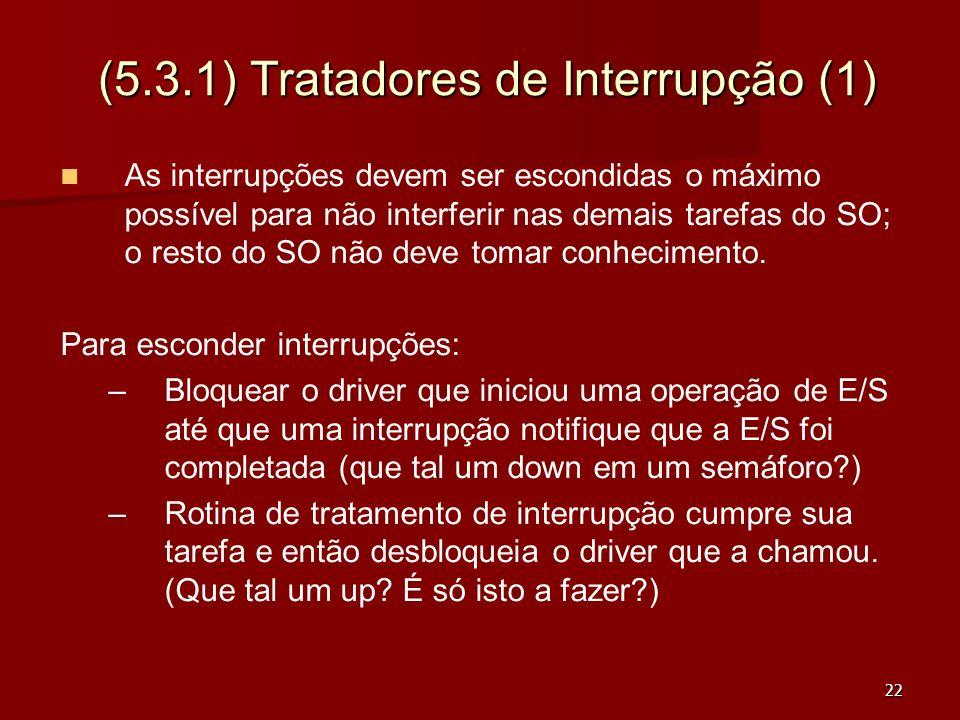 (5.3.1) Tratadores de Interrupção (1)