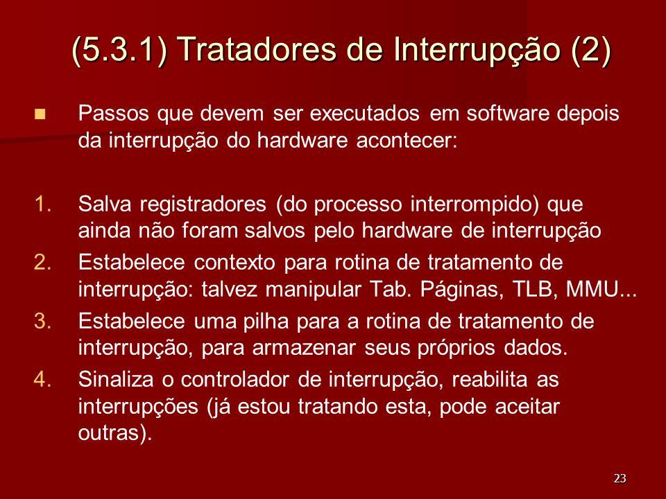 (5.3.1) Tratadores de Interrupção (2)