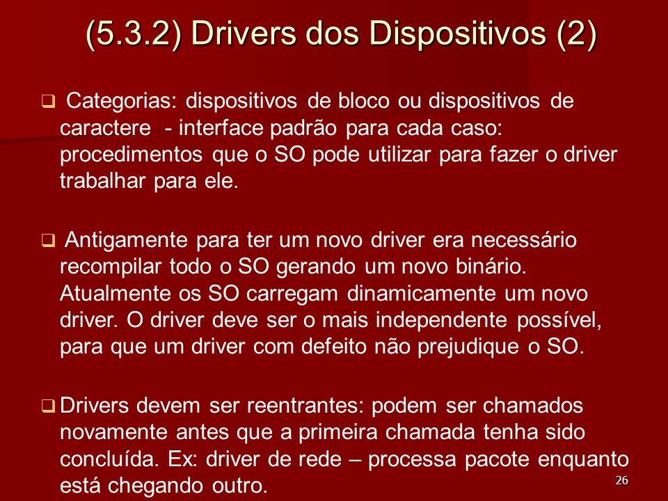 (5.3.2) Drivers dos Dispositivos (2)