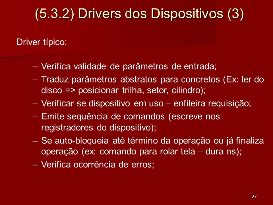 (5.3.2) Drivers dos Dispositivos (3)