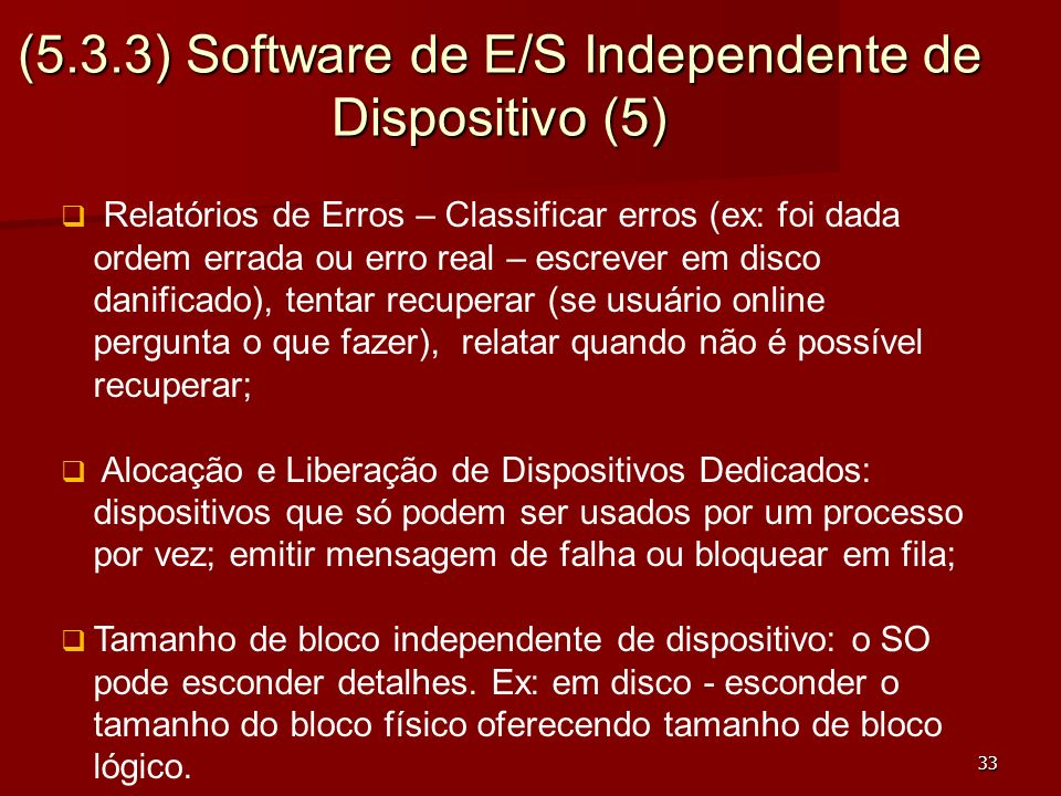 (5.3.3) Software de E/S Independente de Dispositivo (5)