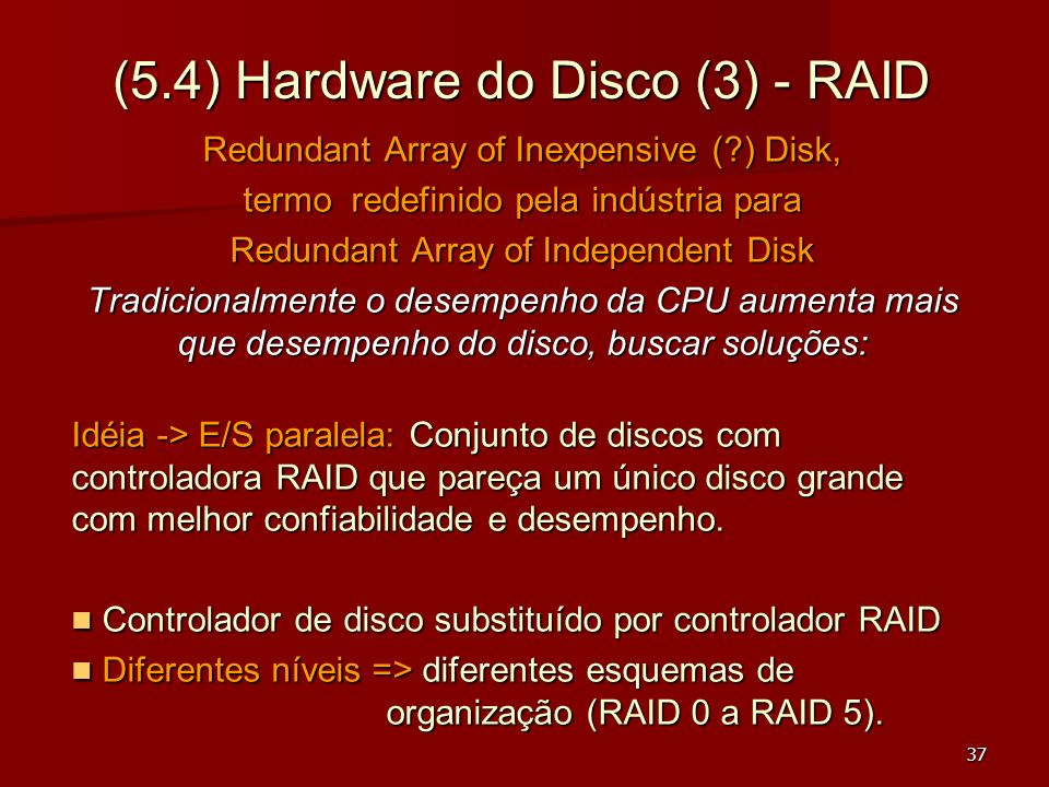 (5.4) Hardware do Disco (3) - RAID